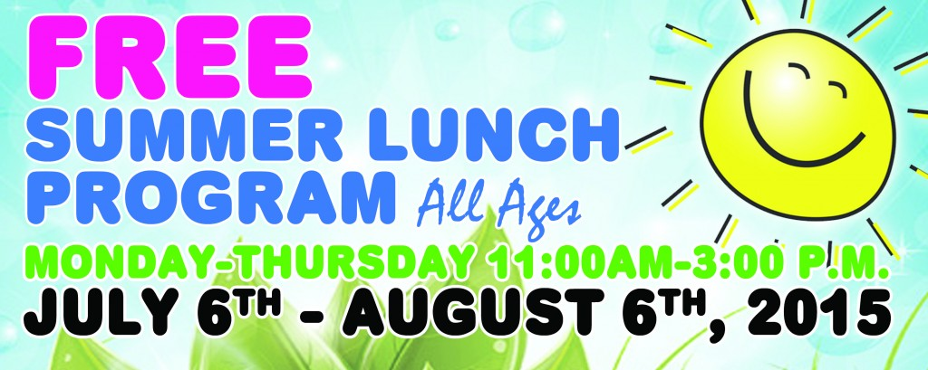Summer Lunch Program July 6- August 6, 2015